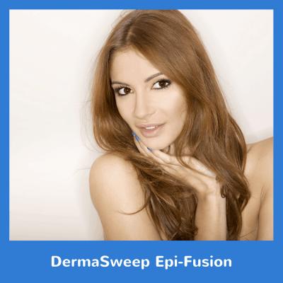 DermaSweep Epi-Fusion