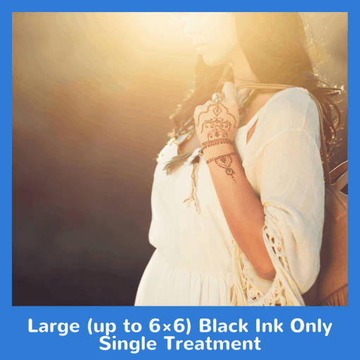 Large (up to 6×6) Black Ink Only Single Treatment