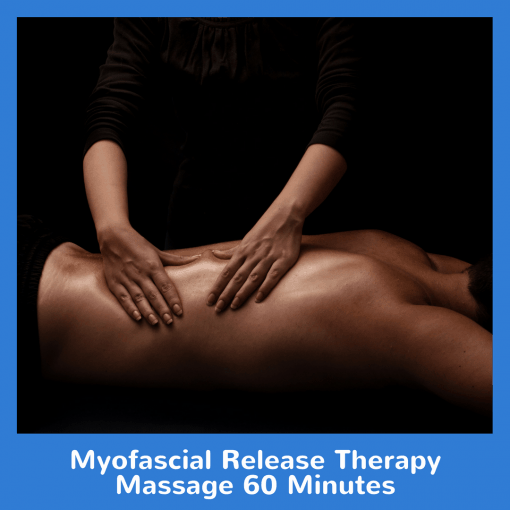 Myofascial Release Therapy Massage 60 Minutes