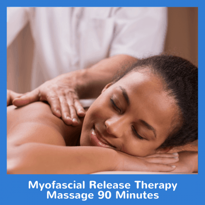 Myofascial Release Therapy Massage 90 Minutes