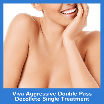 Viva Aggressive Double Pass Decollete Single Treatment