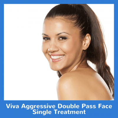 Viva Aggressive Double Pass Face Single Treatment
