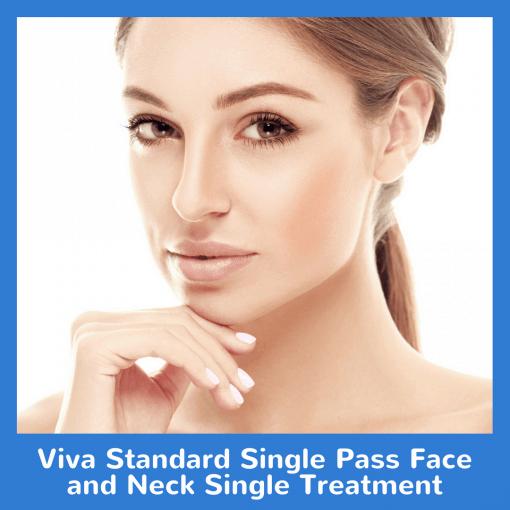 Viva Standard Single Pass Face and Neck Single Treatment
