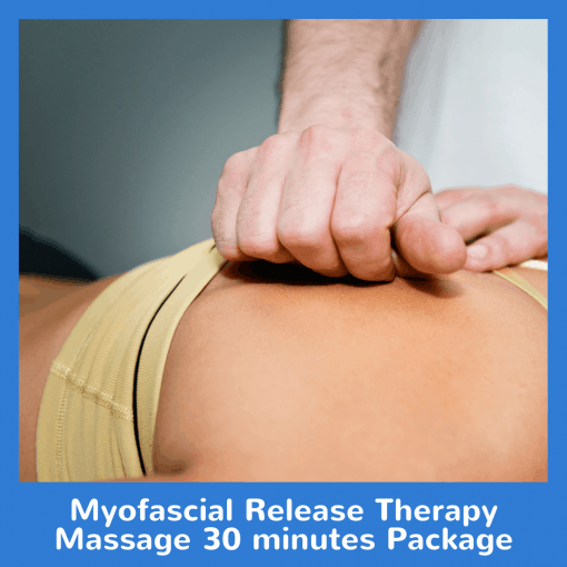Myofascial Release Therapy Massage 30 minutes Package