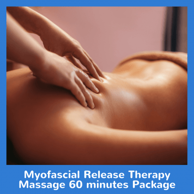 Myofascial Release Therapy Massage 60 minutes Package