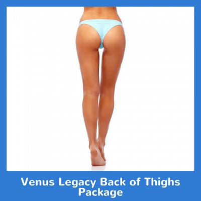 Venus Legacy Back of Thighs Package
