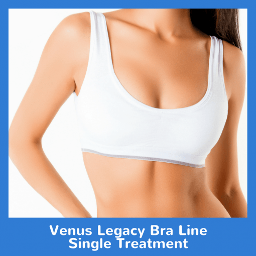 Venus Legacy Bra Line Single Treatment