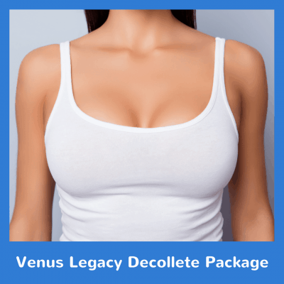 Venus Legacy Decollete Package