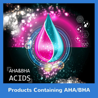 Products Containing AHA/BHA