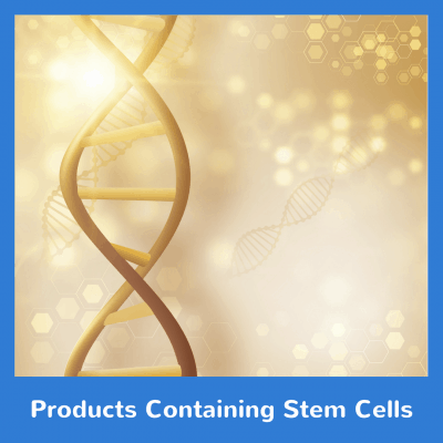Products Containing Stem Cells
