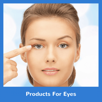 Products For Eyes