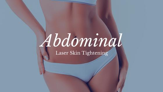 Abdominal Laser Skin Tightening