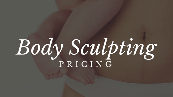 Body Sculpting Pricing