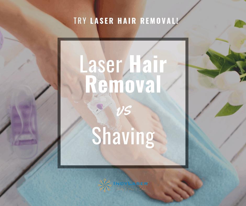 Indy Laser laser hair treatment vs shaving